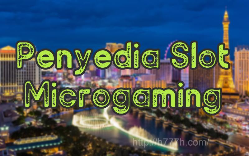 Penyedia Slot Microgaming